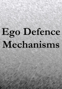 Ego Defence Mechanisms
