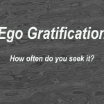 Ego Gratification - Meaning & Definition