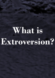 what is extroversion