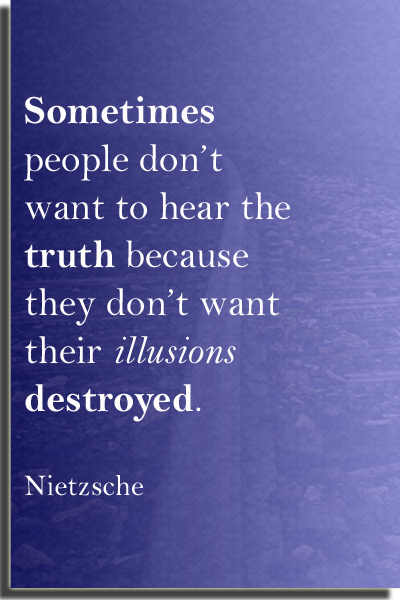 Truth & Illusions Quote Nietzsche