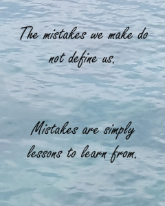 Mistakes do not define us.