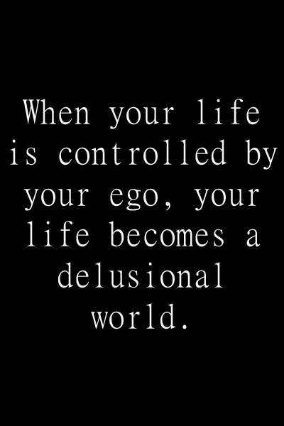 Quotes about the Ego