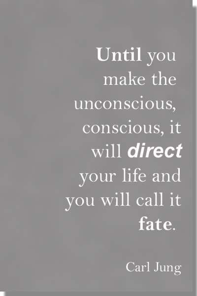 Direct your life, Fate. Carl Jung