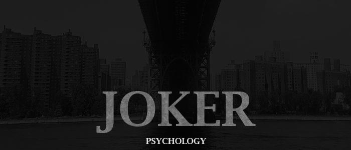 Joker Personality Type & Psychology