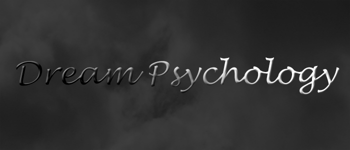 Psychology and meaning of dreams.